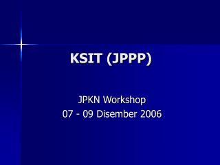 KSIT (JPPP)