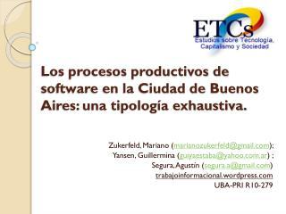 Los procesos productivos de software en la Ciudad de Buenos Aires: una tipología exhaustiva.