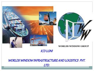 ICD LONI WORLDS WINDOW INFRASTRUCTURE AND LOGISTICS  PVT. LTD.
