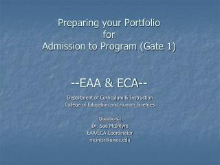 Preparing your Portfolio for  Admission to Program (Gate 1) --EAA & ECA--