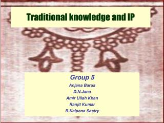 Traditional knowledge and IP