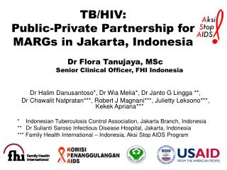 TB/HIV:  Public-Private Partnership for MARGs in Jakarta, Indonesia