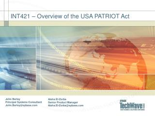 INT421   Overview of the USA PATRIOT Act