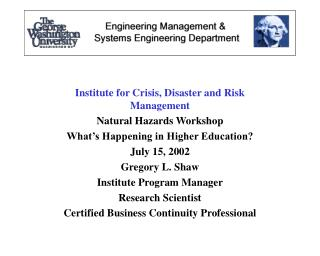 Institute for Crisis, Disaster and Risk Management Natural Hazards Workshop