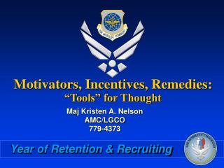 "Motivators, Incentives, Remedies: ""Tools"" for Thought"