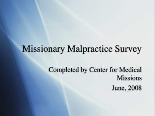 Missionary Malpractice Survey
