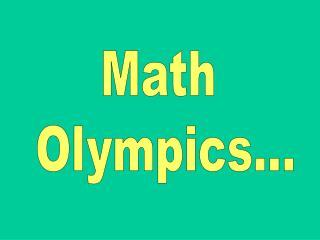 Math Olympics...