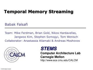 Temporal Memory Streaming