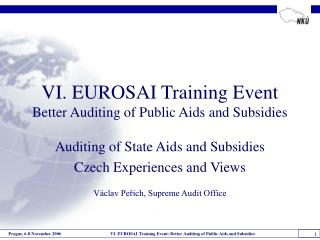 VI. EUROSAI Training Event Better Auditing of Public Aids and Subsidies