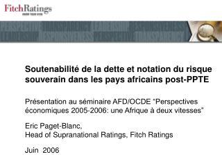Soutenabilité de la dette et notation du risque souverain dans les pays africains post-PPTE