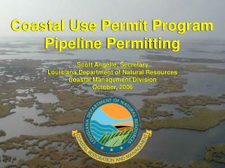 Coastal Use Permit Program Pipeline Permitting