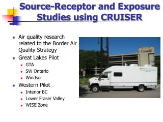 Source-Receptor and Exposure Studies using CRUISER