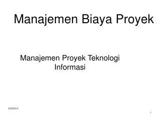 Manajemen Biaya Proyek