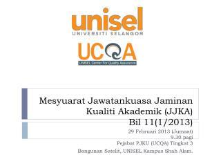 Mesyuarat Jawatankuasa Jaminan Kualiti Akademik  (JJKA) Bil  11(1/2013)