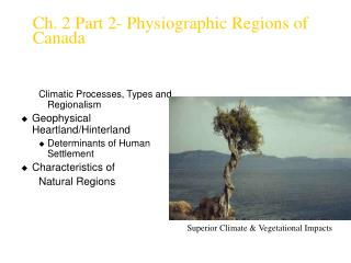 Ch. 2 Part 2- Physiographic Regions of Canada