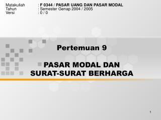 Pertemuan 9 PASAR MODAL DAN  SURAT-SURAT BERHARGA