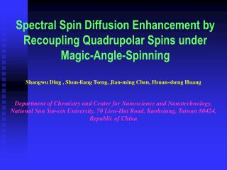 Spectral Spin Diffusion Enhancement by Recoupling Quadrupolar Spins under Magic-Angle-Spinning