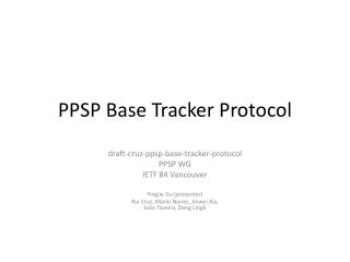 PPSP Base Tracker Protocol
