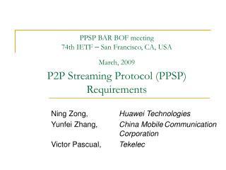 Ning Zong, Huawei Technologies Yunfei Zhang, China MobileCommunication Corporation