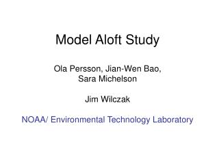 Motivation Model simulations for California have usually underestimated ozone concentrations aloft