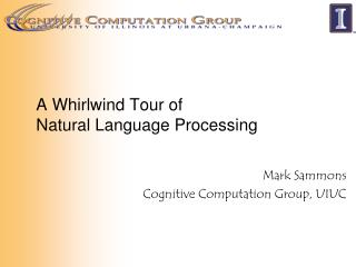 A Whirlwind Tour of  Natural Language Processing