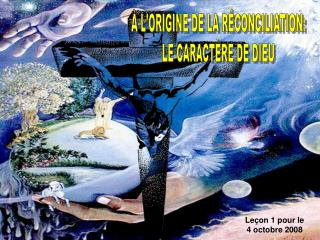LORIGINE DE LA R CONCILIATION: LE CARACT RE DE DIEU