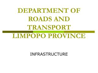 DEPARTMENT OF ROADS AND TRANSPORT  LIMPOPO PROVINCE