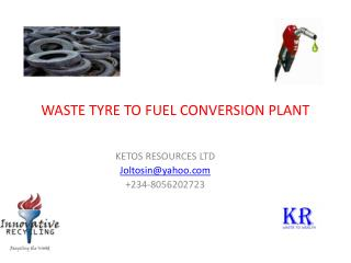 WASTE TYRE TO FUEL CONVERSION PLANT