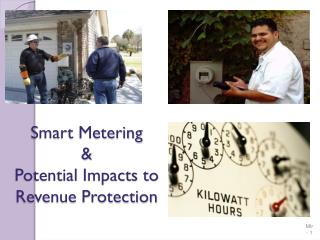 Smart Metering  &  Potential Impacts to  Revenue Protection