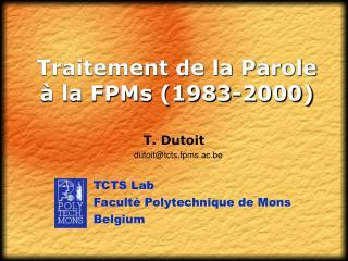 Traitement de la Parole à la FPMs (1983-2000)