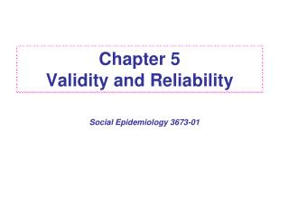 Chapter 5 Validity and Reliability