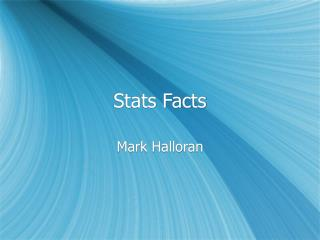 Stats Facts