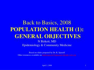 Back to Basics, 2008 POPULATION HEALTH (1): GENERAL OBJECTIVES