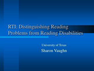 RTI: Distinguishing Reading Problems from Reading Disabilities