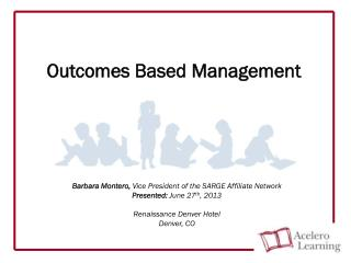 Outcomes Based Management
