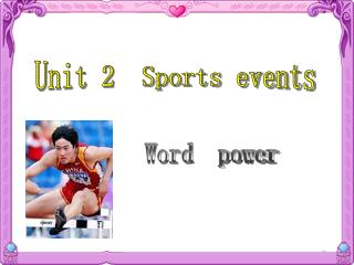 Unit 2 Sports events Word power