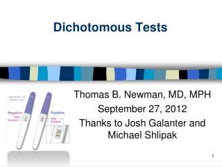 Dichotomous Tests