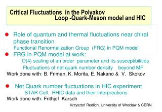 Critical  Fluctuation s   in the Polyakov    L oop -Quark-Meson model  and HIC