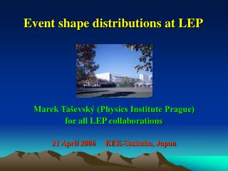 Event shape distributions at LEP