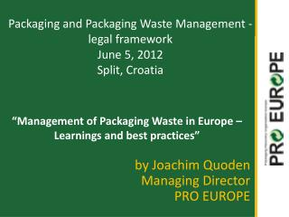 """Management of Packaging Waste in Europe – Learnings and best practices"""
