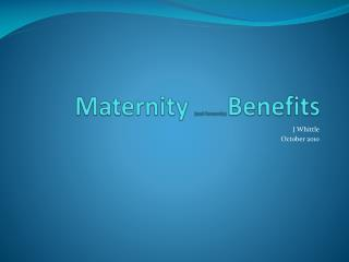 Maternity and Parternity Benefits