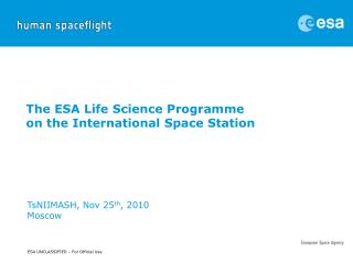 The ESA Life Science Programme on the International Space Station