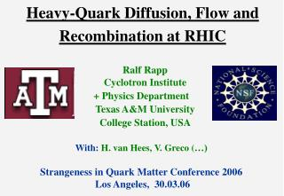 Heavy-Quark Diffusion, Flow and Recombination at RHIC