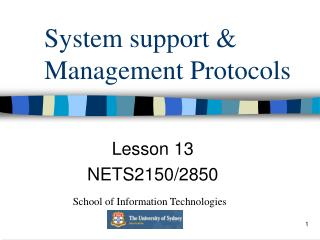 System support & Management Protocols