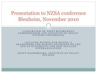 Presentation to NZSA conference Blenheim, November 2010