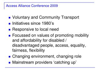 Access Alliance Conference  2009