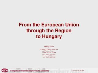 From the European Union  through the Region to Hungary