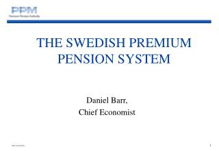 THE SWED I SH PREMIUM PENSION SYSTEM