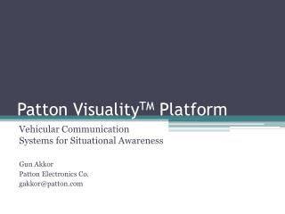 Patton VisualityTM Platform