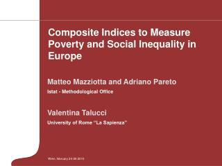 Matteo Mazziotta and Adriano Pareto Istat - Methodological Office Valentina Talucci